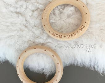 Certified Wooden Rings / Engraved/ Wooden Ring/ Natural/ Teething Ring/ Baby/ Teethers/ DIY/ Wooden Toy/ Organic/ mom+dad=me/ Montessori