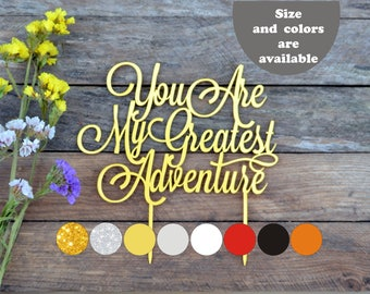 You are my greatest adventure cake topper Wedding Cake Topper Gold Wedding Cake Toppers for wedding