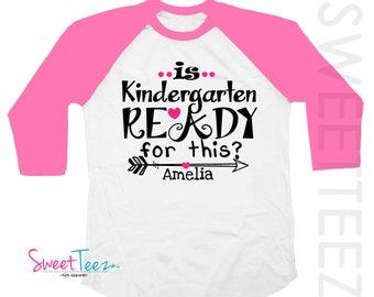 Kindergarten Shirt Hip Arrow Shirt Is Kindergarten  Ready for this Girl Pink Kids Raglan Shirt Back to School Personalized