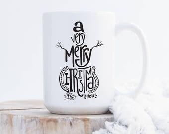 A Very Merry Christmas To You Mug, Christmas Mug, Holiday Mug, Seasonal, Coffee Mug, Coffee Bar, Tea Mug, Gift, Present, Snowman Mug, Cup