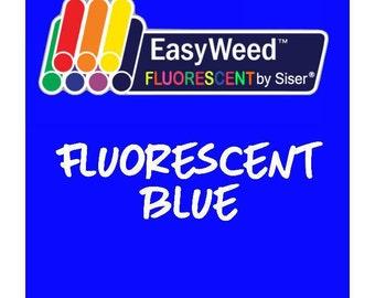 Siser EasyWeed Fluorescent Heat Transfer Vinyl - HTV - Fluorescent Blue
