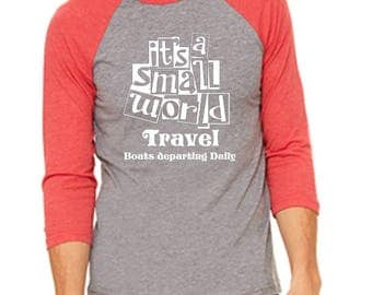Disney Baseball Tee Raglan Tee Its a Small World Travel Shirt Disneyland Shirt Disney World Shirt Its a Small World Shirt Magic Kingdom