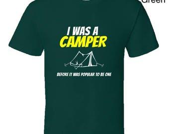 Funny camping t shirt,Camping Shirt,Camping Tshirt,Camping Gift,Camping Gear,Camping Life,bbq t shirt,campfire camping,I Was A Camper Before