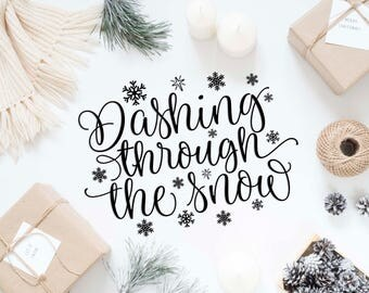 Dashing through the snow svg cutting file Christmas svg Snowflakes Digital sign Winter svg file Cricut svg cuttable SVG vinyl files DXF eps