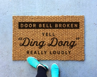 Funny outdoor welcome mat, funny front door mat, indoor rug, door bell broken, outdoor rug, doorstep mat, welcome rug, housewarming gift