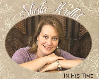 Sheila Mullet - In His Time