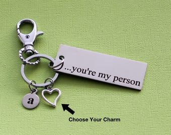 Personalized You're My Person Key Chain Stainless Steel Customized with Your Charm & Initial - K22