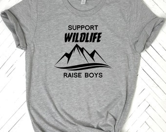 Mom of boys, Support Wildlife, Mom shirt, Mom of the wild one, mommy and me, mom of boys tee, boy mama, blessed mama, mother of boys