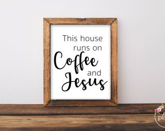 Coffee Printable, Jesus and Coffee, Coffee Bar Printable- Instant Download