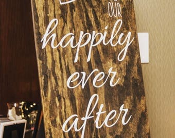 Welcome To Our Happily Ever After Wedding Sign-Reception Sign-Wedding Entrance Sign-Wedding Aisle Welcome Sign