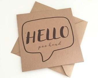 "Funny/Joke Greetings Card! ""Hello Poo Head"""