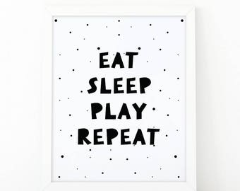 Eat sleep play repeat, Nursery wall art, Nursery Quote art, Nursery decor, kids room decor, nursery printable, Quote print, Black and white