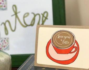 Love You a Latte Note Card
