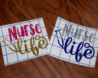 Nurse Life Decal, Nurse Vinyl Decal, Stethoscope Decal, Scrub Life Decal, Nursing Decal, RN Decal, LPN Decal, NP Decal, Nurse Gift
