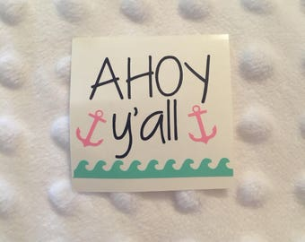 Ahoy Y'all Anchor and Wave Decal - Anchor Decal - Wave Decal - Ahoy Vinyl Decal - Car Decal - Water Bottle Decal - Laptop Decal