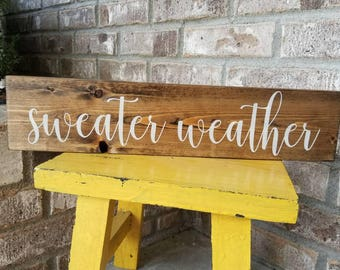 Sweater Weather Sign, Fall Sign, Autumn Sign, Fall Decor
