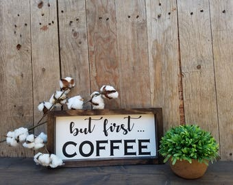 But First Coffee Sign, Coffee Sign, Coffee Bar Decor, Coffee Bar Sign, Kitchen Decor, Farmhouse decor, farmhouse kitchen decor, kitchen sign