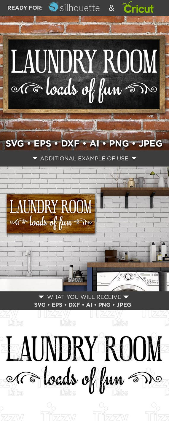 The Laundry Room Loads Of Fun Sign Laundry Room Loads Of Fun Sign Svg  Loads Of Fun Svg  Laundry