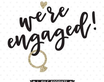 Engagement SVG, We're Engaged SVG, Bride and Groom shirts iron on file, Engagement Party SVG design, Wedding Party vinyl shirt file