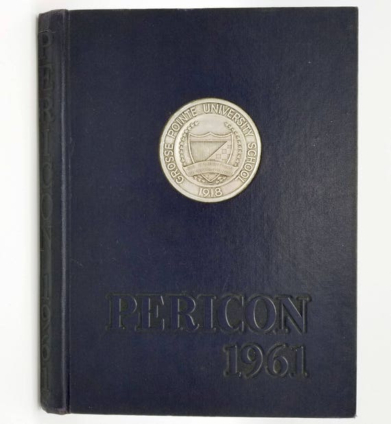 Grosse Pointe University (High) School Yearbook (Annual) 1961 - Pericon - Wayne County Michigan MI