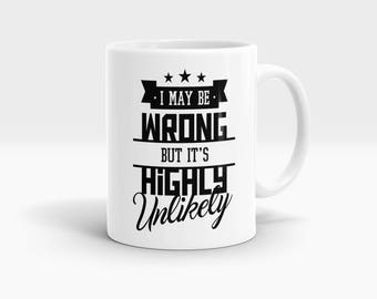 I may be wrong but it's highly unlikely Mug, Coffee Mug Rude Funny Inspirational Love Quote Coffee Cup D807