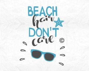 beach hair don't care SVG Clipart Cut Files Silhouette Cameo Svg for Cricut and Vinyl File cutting Digital cuts file DXF Png Pdf Eps