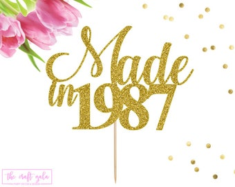 Made In 1987 Cake Topper, 31st Birthday Cake Topper, Happy 31st Birthday, 31 Cake Topper, 31st Birthday Decor, Hello 31, 31 and Fabulous
