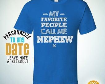 My Favorite People Call Me Nephew , Nephew Gift, Nephew Birthday, Nephew tshirt, Nephew Gift Idea, Baby Shower, Pregnancy