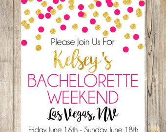 Bachelorette Invite, Weekend, Las Vegas Invitation, Party Invite, Printable , Hot Pink & Gold