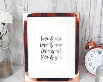 LOVE is Old Love Is New Love is All Love is You 7x5 lyrics quote print by The Beatles/cute home office decor music wall word art typography