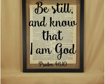 Be Still, Be Still and Know, Be Still and Know That I Am God, Be Still Sign, Be Still Wall Art, Be Still and Know Sign, Psalms, Psalms 46 10