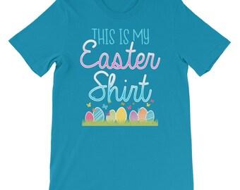 This is My Easter Shirt Cute Easter Eggs Bunny Chocolate Pastel Basket Funny Teacher Preschool Kindergarten Church Christian T Shirt