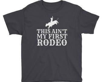 Rodeo Shirt for Kids - Rodeo Shirt for Boys - Rodeo Shirt for Girls - Ain't My First Rodeo Shirt - Cowboy Cowgirl Shirt