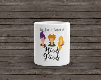 Free Shipping, It's Just A Bunch Of Hocus Pocus Coffee Mug, Hocus Pocus Mug, Halloween Coffee Mug, Halloween Mug, Hocus Pocus Cup
