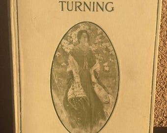 The Lane That Had No Turning by Gilbert Parker, vintage book copyright 1902