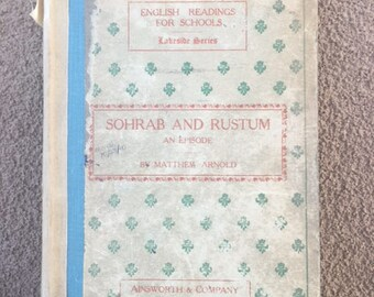 English Reading for Schools Lakeside Series: Sohrab and Rustum, An Episode, by Matthew Arnold, vintage book copyright 1907