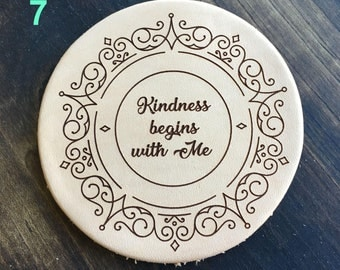 Kindness Begins With Me - Inspirational Quotes Leather Coasters