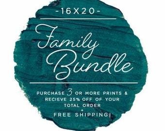 Family Bundle Discount - 16x20 - Fine Art Prints