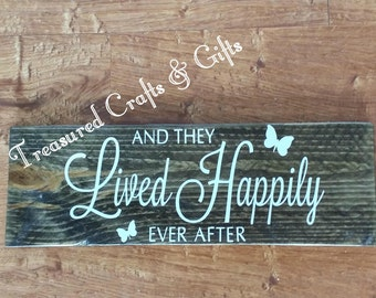 And They Lived Happily Ever After Sign-Wedding-Anniversary-Valentine's