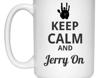 Keep Calm And Jerry On Mug For Deadheads