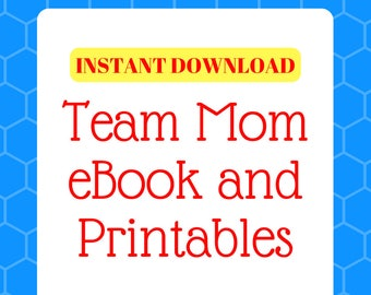 Team Mom - Team Organization eBook and Printables. Digital File. Instant Download. Sports Mom files