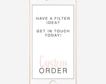 Custom Snapchat Filter, Custom Snapchat Geofilter, Personalized Filter, Completely Custom Filter