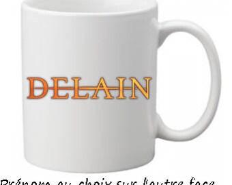 Mug DELAIN personalized with name choice