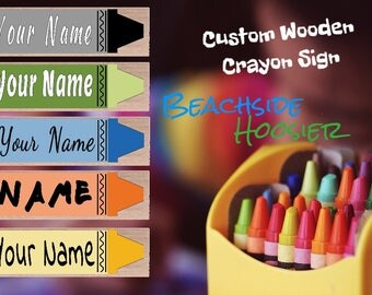 Custom wooden crayon or pencil sign