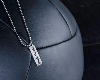 Silver Necklace with UNSTOPPABLE Pendant