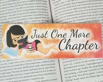 Just One More Chapter - Bookish Bookmark - Multiple Hair Colors Available