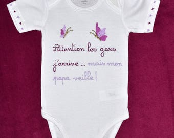 Bodysuit with a message for protective Daddy.