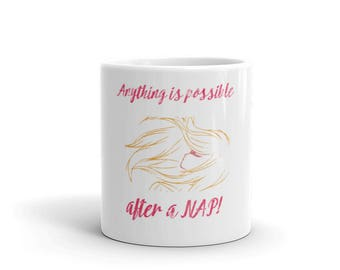 Anything is possible after a Nap Spartees Mug