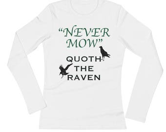 Never Mow Spartees Ladies' Long Sleeve T-Shirt