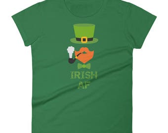 Irish AF Shirt, Shamrock, St Patricks Day Shirt, St Paddys Day Parade, Irish, funny Patrick's Day, day drinking, Women's short sleeve shirt